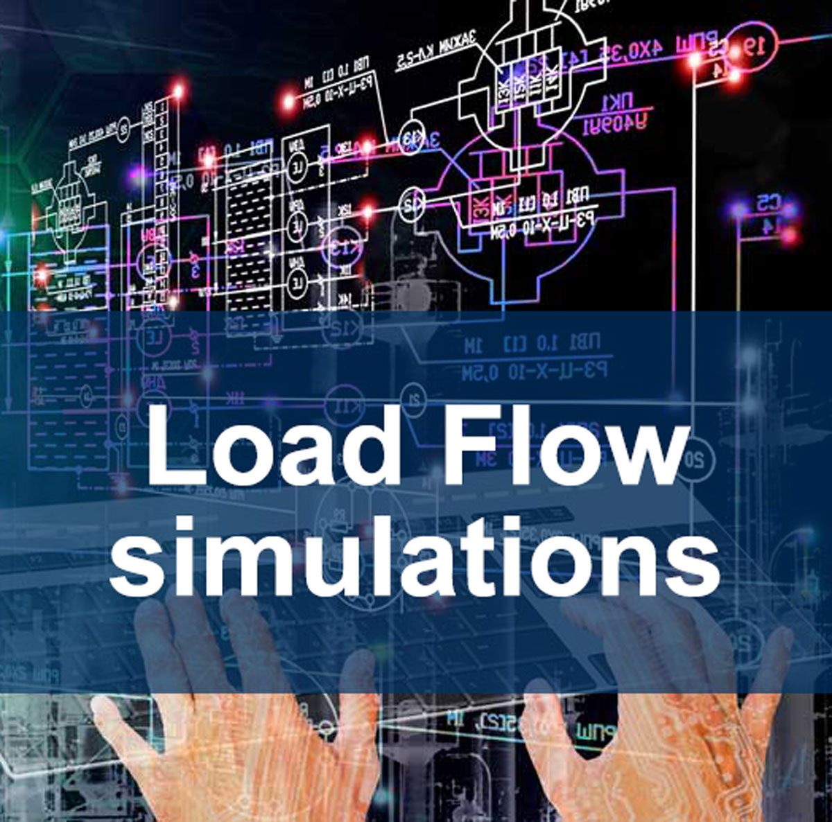 HyTEPS Load Flow simulations